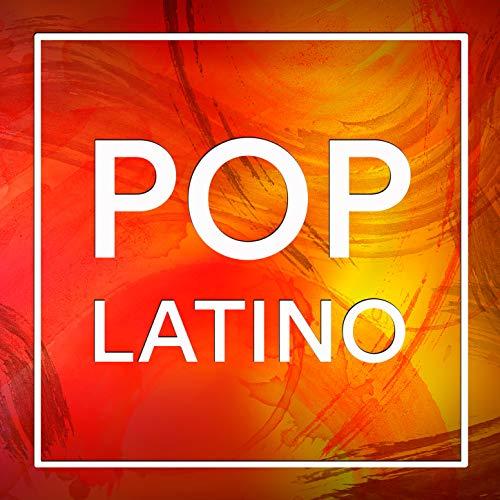 Pop Latino: Baladas en Español y Las Mejores Canciones de la Música Pop Rock Latina