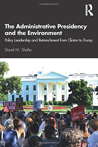 The Administrative Presidency and the Environment