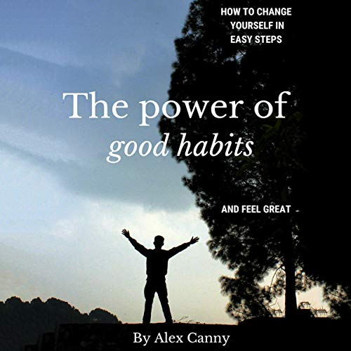 The Power of Good Habits cover art