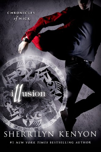Illusion: Chronicles of Nick (Chronicles of Nick Book 5)