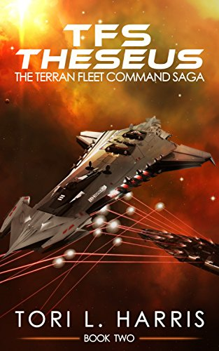 Book: TFS Theseus - The Terran Fleet Command Saga - Book 2 by Tori L. Harris