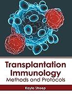 Transplantation Immunology: Methods and Protocols
