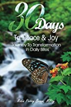 30 Days to Peace and Joy: Applied principles of mental and emotional transformation
