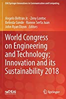 World Congress on Engineering and Technology; Innovation and its Sustainability 2018 (EAI/Springer Innovations in Communication and Computing)