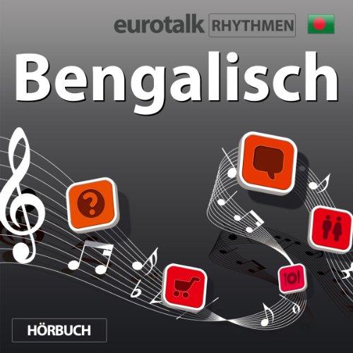 EuroTalk Rhythmen Bengalisch audiobook cover art
