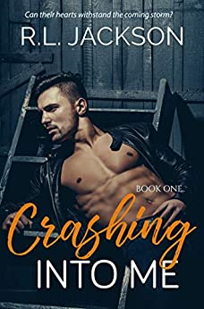 Crashing Into Me (The Crashing Series Book 1) by [R.L. JACKSON]
