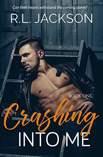 Book: Crashing Into Me (Book One 1) by R.L JACKSON