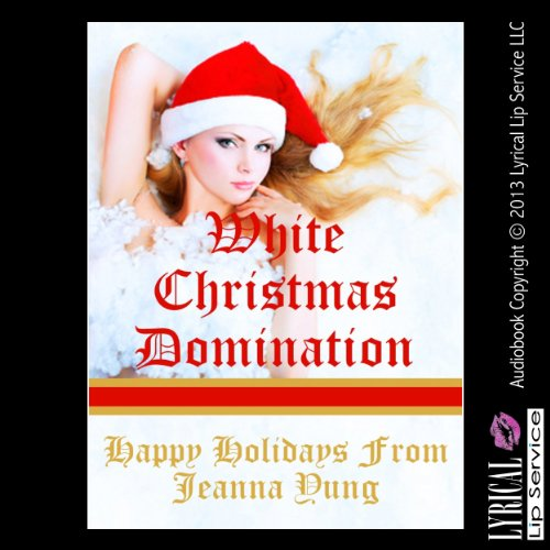 White Christmas Domination: A Very Rough Erotica Story audiobook cover art