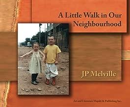 A Little Walk in Our Neighbourhood