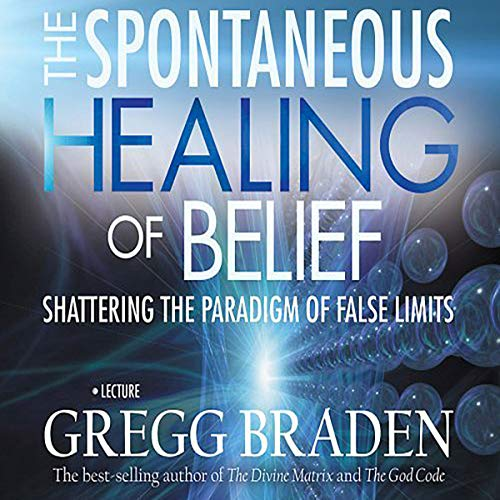The Spontaneous Healing of Belief cover art