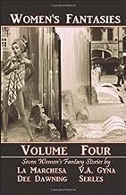Women's Fantasies VOLUME FOUR