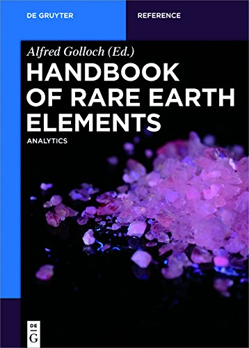 Handbook of Rare Earth Elements: Analytics (De Gruyter Reference) (English Edition)