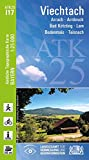 ATK25-I17 Viechtach (Amtliche Topographische Karte 1:25000): Arrach, Arnbruck, Bad Kötzting, Lam, Bodenmais, Teisnach (ATK25 Amtliche Topographische Karte 1:25000 Bayern)