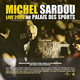 Songtexte von Michel Sardou - Live 2005 au Palais des Sports
