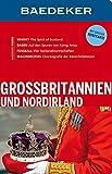 Baedeker Reiseführer Grossbritannien und Nordirland: mit GROSSER REISEKARTE