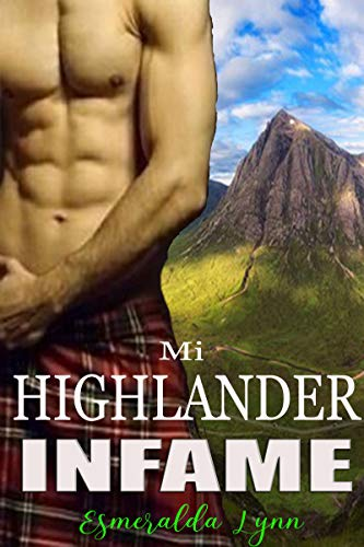 Mi Highlander infame de Esmeralda Lynn