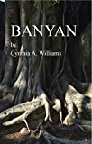 BANYAN (The Banyan Trilogy Book 1) (English Edition)