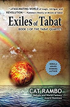 Exiles of Tabat by Cat Rambo science fiction and fantasy book and audiobook reviews