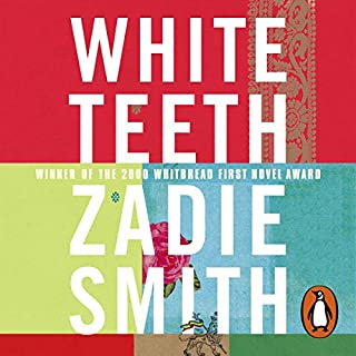 White Teeth                   By:                                                                                                                                 Zadie Smith                               Narrated by:                                                                                                                                 Pippa Bennett-Warner,                                                                                        Ray Panthaki,                                                                                        Lenny Henry,                   and others                 Length: 18 hrs and 33 mins     19 ratings     Overall 4.6