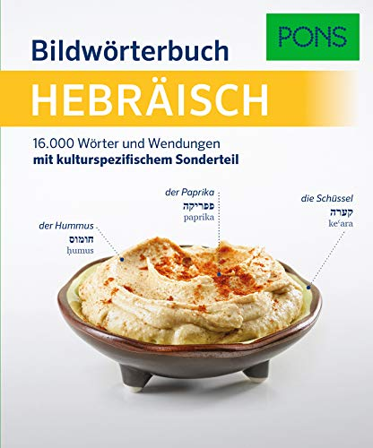 PONS Bildwörterbuch Hebräisch: 16.000 Wörter und Wendungen mit kulturspezifischem Sonderteil
