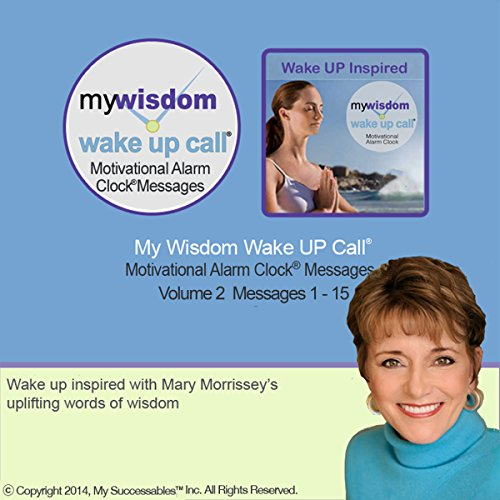 My Wisdom Wake UP Call (R) Motivating Messages. Volume 2 audiobook cover art