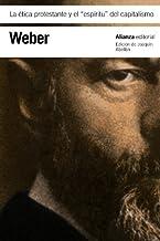 La etica protestante y el espiritu del capitalismo / The Protestant Ethic and the Spirit of Capitalism (Spanish Edition) by Max Weber (2012-02-02)