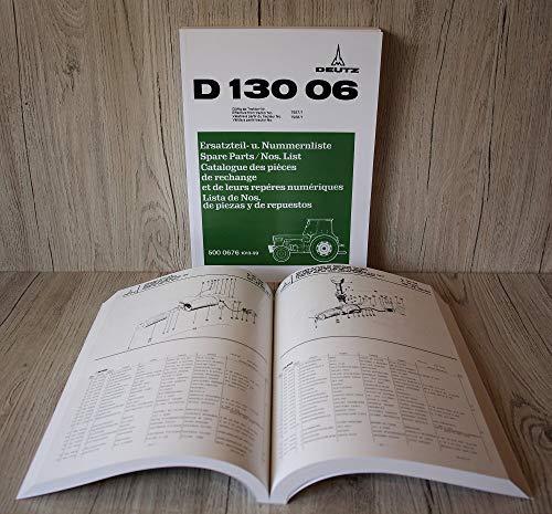 DEUTZ Ersatzteilliste Ersatzteilkatalog Traktor D 13006