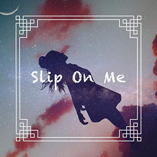 Slip on Me (feat. Panis Anbar)