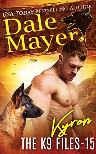 Kyron (The K9 Files Book 15)