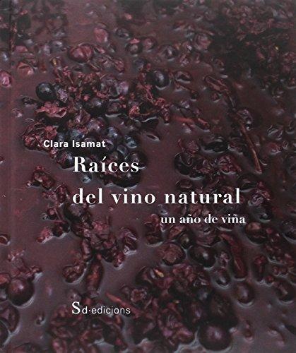 Raíces del vino natural. Un año de viña (COCINA)