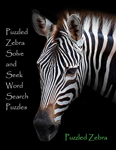 Puzzled Zebra Solve and Seek Word Search Puzzles