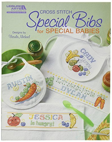Leisure Arts Special Bibs for Special Babies by Leisure Arts