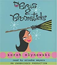 Bras and Broomsticks (Magic in Manhattan) by Sarah Mlynowski (2005-02-22)