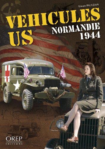 Véhicules US Normandie 1944