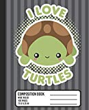 I Love Turtles Composition Book: WIDE RULED School Notebook. Cute Kawaii Baby Turtle Blank Lined Journal with Gray Stripes