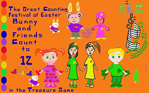 The Great Counting Festival of Easter: Bunny and Friends Count to 12 in the Treasure Game (Sharing the Rainbow) (English Edition)