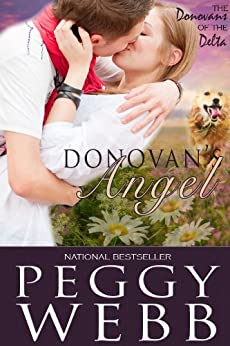 Donovan's Angel (The Donovans of the Delta Book 1) by [Peggy Webb]