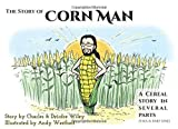 The Story of Corn Man: Chapter One: An Ordinary Man