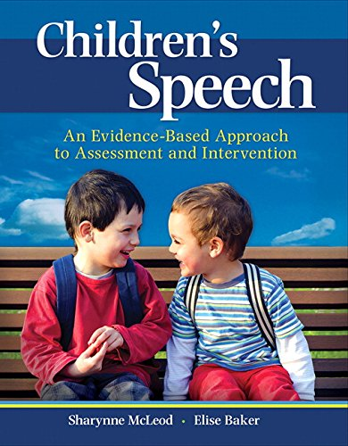 Children's Speech: An Evidence-Based Approach to Assessment and Intervention (What's New in Communication Sciences & Dia