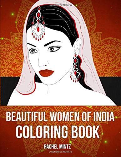 Beautiful Women of India Coloring Book Portraits Dancing Indian Girls For Relaxing Unwinding product image