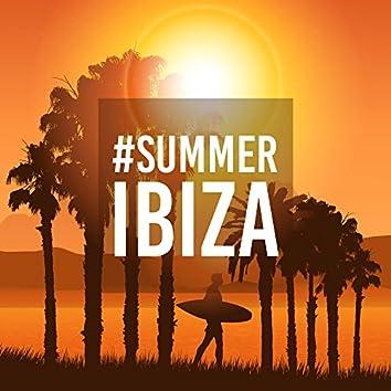 #Summer Ibiza