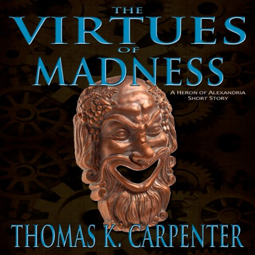 The Virtues of Madness audiobook cover art