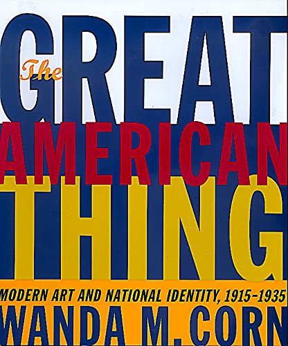 The Great American Thing: Modern Art and National...