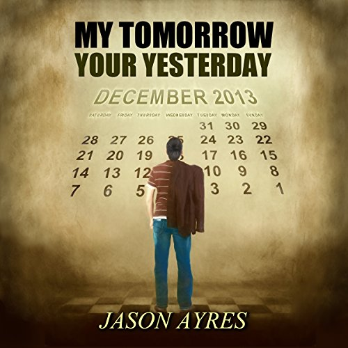 My Tomorrow, Your Yesterday audiobook cover art