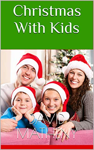 Christmas With Kids (English Edition)