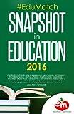 #EduMatch Snapshot in Education (2016)