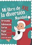 Mi libro de la diversión - Navidad - XXL: Manualidades, puzzles, cortar, pegar, pintar y mucho más | Manualidades navideñas y libro para colorear para niños a partir de 3 años