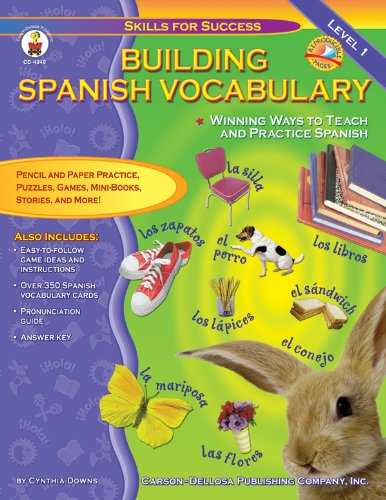 Building Spanish Vocabulary: Winning Ways to Teach and Practice Spanish (Level 1) (Skills for Success)