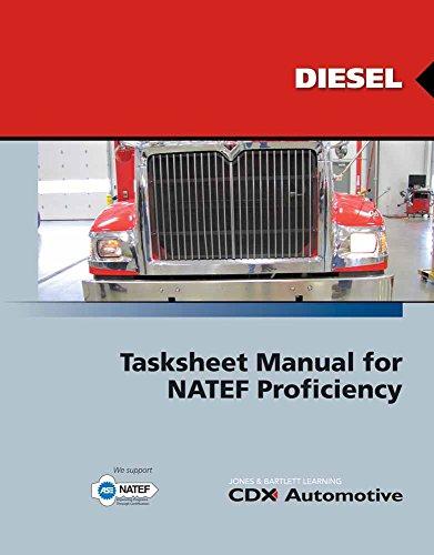 CDX Diesel: Tasksheet Manual for NATEF Proficiency