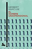 El hombre unidimensional (Contemporánea)
